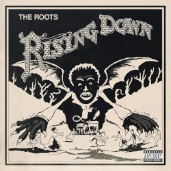 The Roots Rising Down (Ft. Mos Def and Styles P) Artwork