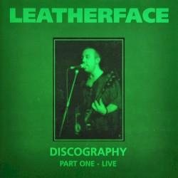Leatherface - Razor Blades & Aspirin