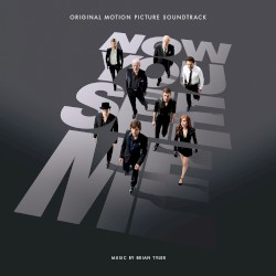 Brian Tyler - Now You Don't